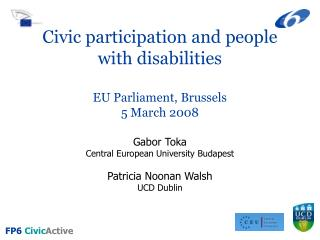 Civic participation and people with disabilities  EU Parliament, Brussels 5 March 2008