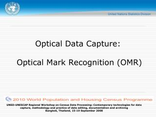 Optical Data Capture:  Optical Mark Recognition (OMR)