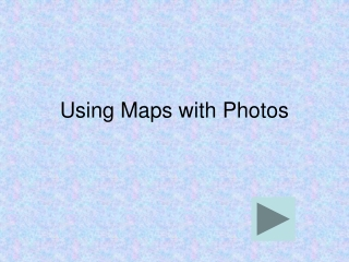 Using Maps with Photos