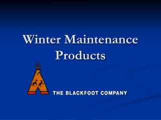 Winter Maintenance Products
