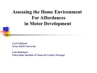 Premise A contemporary view of human (and motor) development involves understanding the