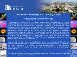 Department of Biochemistry at the University of Bristol Independent Research Fellowships