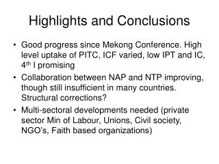 Highlights and Conclusions