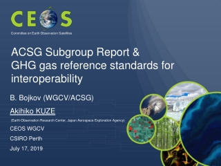 ACSG Subgroup Report & GHG gas reference standards for interoperability