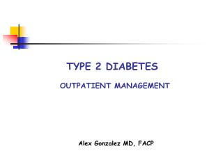 Type 2 Diabetes        Outpatient management