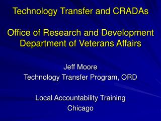 Technology Transfer and CRADAs  Office of Research and Development Department of Veterans Affairs