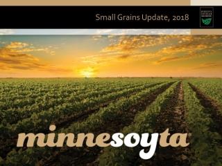Small Grains Update, 2018