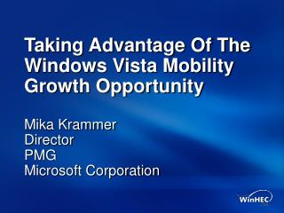 Taking Advantage Of The Windows Vista Mobility Growth Opportunity