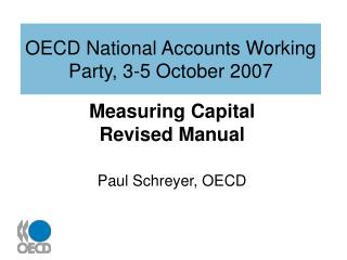 OECD National Accounts Working Party, 3-5 October 2007