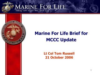 Marine For Life Brief for MCCC Update