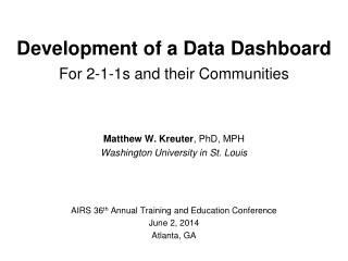 Matthew W. Kreuter , PhD, MPH Washington University in St. Louis