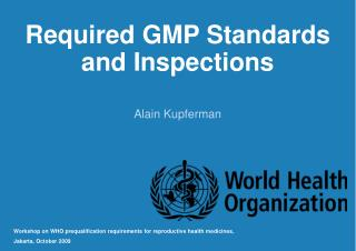 Required GMP Standards and Inspections