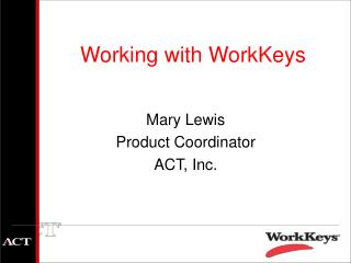 Working with WorkKeys