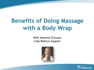 Benefits of Doing Massage with a Body Wrap