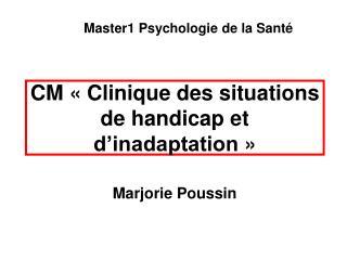 CM «Clinique des situations de handicap et d'inadaptation»