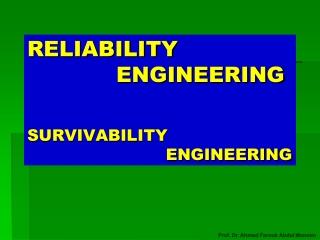RELIABILITY ENGINEERING SURVIVABILITY ENGINEERING