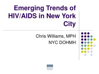 Emerging Trends of HIV/AIDS in New York City