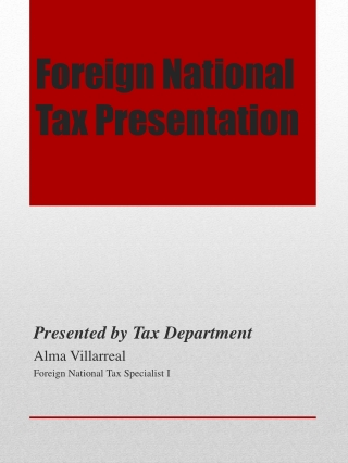 Foreign National Tax Presentation