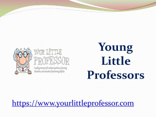 Young Little Professors