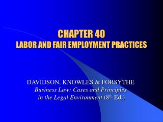 CHAPTER 40 LABOR AND FAIR EMPLOYMENT PRACTICES