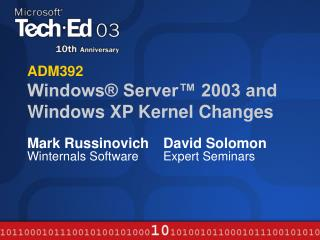 ADM392 Windows  Server  2003 and Windows XP Kernel Changes