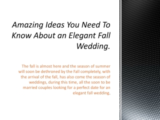 Amazing Ideas You Need To Know About an Elegant Fall Wedding.