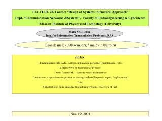 LECTURE 28. Course:  Design of Systems: Structural Approach   Dept.  Communication Networks Systems ,  Faculty of Radioe