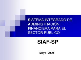 S ISTEMA  I NTEGRADO DE  A DMINISTRACIÓN  F INANCIERA PARA EL SECTOR PÚBLICO