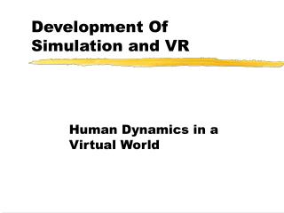 Development Of Simulation and VR