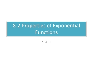 8.2   Properties of Exponential Functions