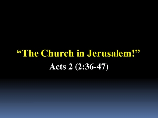 """"""" The Church in Jerusalem !"""""""