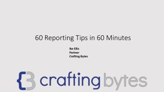 60 Reporting Tips in 60 Minutes