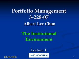 Portfolio Management 3-228-07 Albert Lee Chun