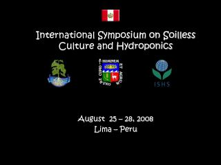 International Symposium on Soilless Culture and Hydroponics