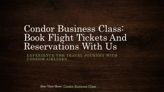 Condor Business Class Flight Tickets Reservations