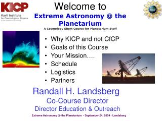 Why KICP and not CfCP Goals of this Course Your Mission…. Schedule Logistics  Partners