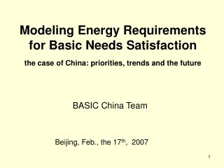 Modeling Energy Requirements for Basic Needs Satisfaction  the case of China: priorities, trends and the future