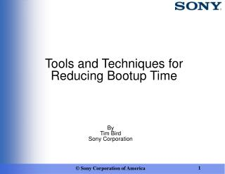 Tools and Techniques for Reducing Bootup Time