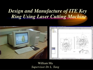 Design and Manufacture of ITE Key Ring Using Laser Cutting Machine