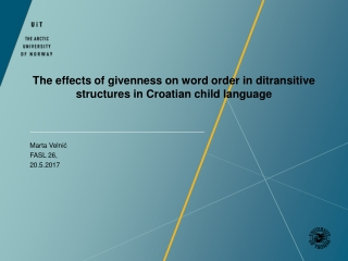 The effects of givenness on word order in ditransitive structures in Croatian child language