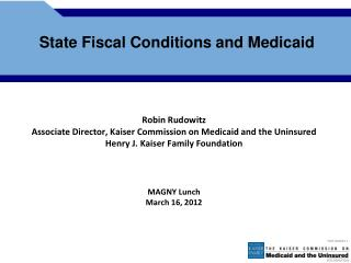 State Fiscal Conditions and Medicaid