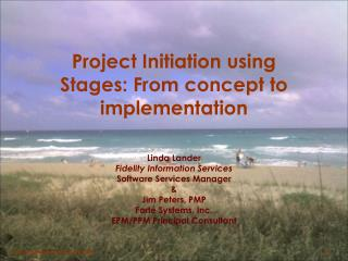Project Initiation using Stages: From concept to implementation