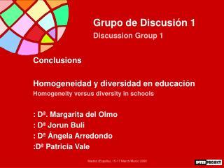 Grupo de Discusión 1 Discussion Group 1