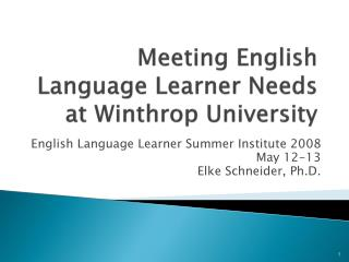 Meeting English Language Learner Needs at Winthrop University