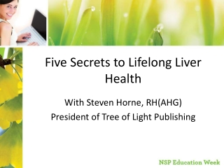 Five Secrets to Lifelong Liver Health