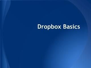 Dropbox Basics