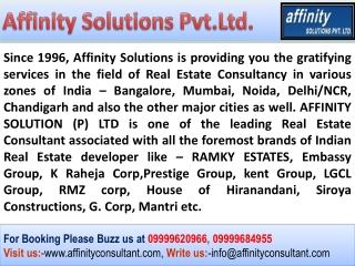 Ramky One North Bangalore - 09999684955