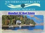 Beaufort SC Real Estate