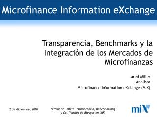 M icrofinance  I nformation e X change
