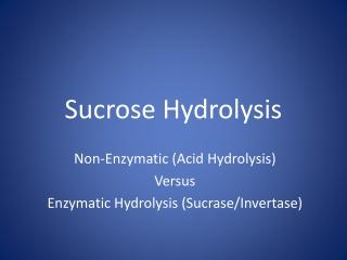 Sucrose Hydrolysis